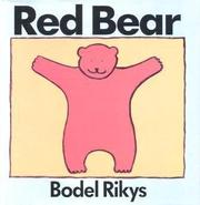 RED BEAR by Bodel Rikys