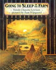 GOING TO SLEEP ON THE FARM by Wendy Cheyette Lewison