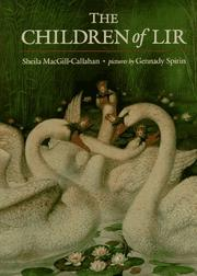 THE CHILDREN OF LIR by Sheila MacGill-Callahan