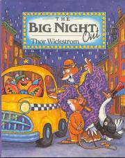 THE BIG NIGHT OUT by Thor Wickstrom