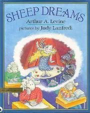 SHEEP DREAMS by Arthur A. Levine