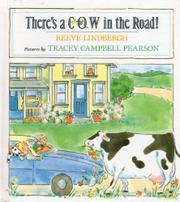 THERE'S A COW IN THE ROAD! by Reeve Lindbergh