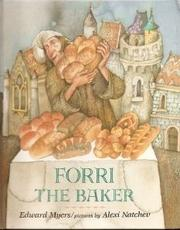 FORRI THE BAKER by Edward Myers
