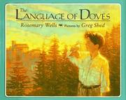 THE LANGUAGE OF DOVES by Rosemary Wells