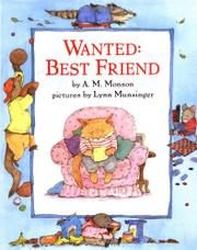 WANTED: BEST FRIEND by A.M. Monson