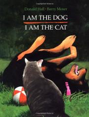 Book Cover for I AM THE DOG, I AM THE CAT