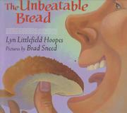 THE UNBEATABLE BREAD by Lyn Littlefield Hoopes