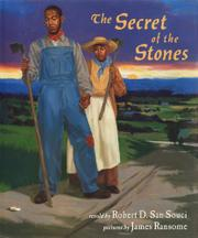 THE SECRET OF THE STONES by Robert D. San Souci