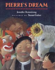 PIERRE'S DREAM by Jennifer Armstrong