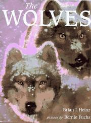 THE WOLVES by Brian J. Heinz