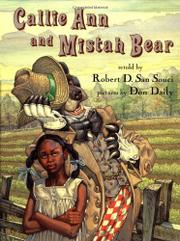 CALLIE ANN AND MISTAH BEAR by Robert D. San Souci