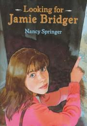 LOOKING FOR JAMIE BRIDGER by Nancy Springer