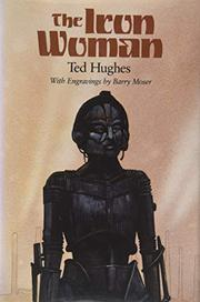 THE IRON WOMAN by Ted Hughes