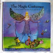 THE MAGIC COSTUMES by Jamie Lehrer