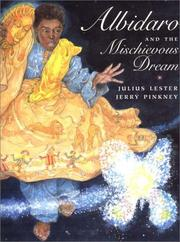 ALBIDARO AND THE MISCHIEVOUS DREAM by Julius Lester