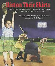 DIRT ON THEIR SKIRTS by Doreen Rappaport