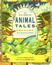 THE DIAL BOOK OF ANIMAL TALES by Naomi Adler