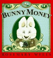 BUNNY MONEY by Rosemary Wells