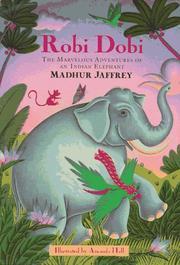 ROBI DOBI by Madhur Jaffrey