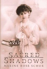 SACRED SHADOWS by Maxine Rose Schur