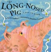 THE LONG-NOSED PIG by Keith Faulkner