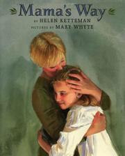MAMA'S WAY by Helen Ketteman