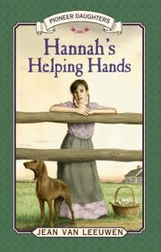 HANNAH'S HELPING HANDS by Jean Van Leeuwen