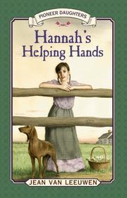 HANNAH'S HELPING HANDS by Jean Van Leeuwen