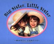 BIG SISTER, LITTLE SISTER by Marci Curtis