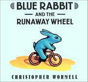 Cover art for BLUE RABBIT AND THE RUNAWAY WHEEL