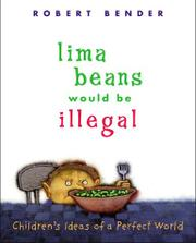 LIMA BEANS WOULD BE ILLEGAL by Robert Bender