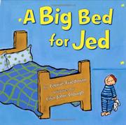 A BIG BED FOR JED by Laurie Friedman