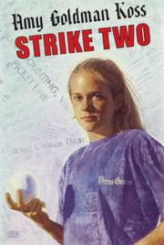 STRIKE TWO by Amy Goldman Koss