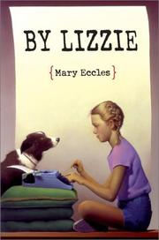 BY LIZZIE by Mary Eccles