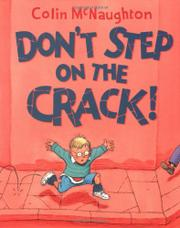 DON'T STEP ON THE CRACK! by Colin McNaughton
