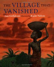 THE VILLAGE THAT VANISHED by Ann Grifalconi