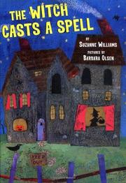 THE WITCH CASTS A SPELL by Suzanne Williams