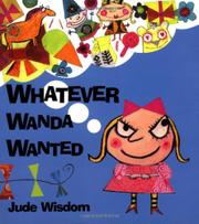 WHATEVER WANDA WANTED by Jude Wisdom