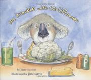 Book Cover for THE TROUBLE WITH CAULIFLOWER