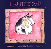 TRUELOVE by Babette Cole