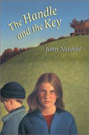 THE HANDLE AND THE KEY by John Neufeld