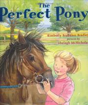 THE PERFECT PONY by Kimberly Brubaker Bradley