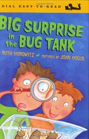 BIG SURPRISE IN THE BUG TANK by Ruth Horowitz