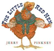 THE LITTLE RED HEN by Jerry Pinkney