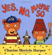 YES, NO, MAYBE SO by Charise Mericle Harper