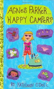 AGNES PARKER...HAPPY CAMPER? by Kathleen O'Dell