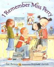 I REMEMBER MISS PERRY by Pat Brisson