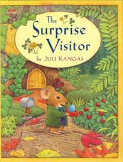 THE SURPRISE VISITOR by Juli Kangas