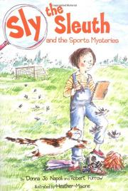 SLY THE SLEUTH AND THE SPORTS MYSTERIES by Donna Jo Napoli