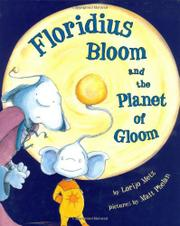 FLORIDIUS BLOOM AND THE PLANET OF GLOOM by Lorijo Metz